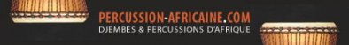 Percussion-africaine.com, djembe, djembes et percussions africaines